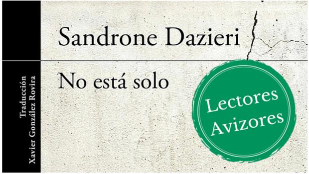 Resultado de imagen de no está solo sandrone dazieri